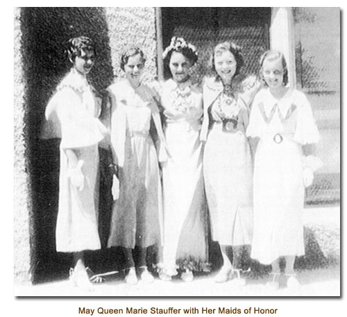 May Queen Marie Stauffer with her Maids of Honor.