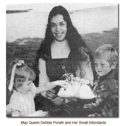 May Queen Debbie Porath and her two small attendants.