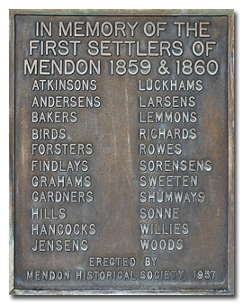 In Memory of the First Settlers of Mendon 1859 & 1860.